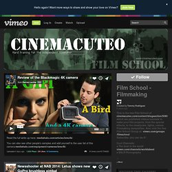 Film School - Filmmaking on Vimeo
