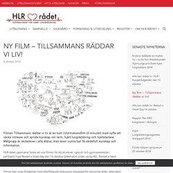 Ny film - Tillsammans räddar vi liv! - HLR-rådet