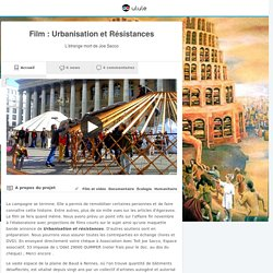 Film : Urbanisation et Résistances