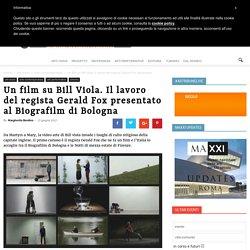 Il film su Bill Viola al Biografilm di Bologna