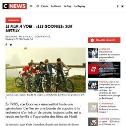 Le film à voir : «Les Goonies» sur Netflix