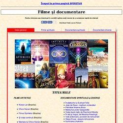 FILME SI DOCUMENTARE SPIRITUALE