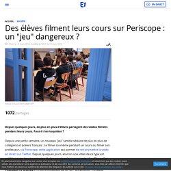 """Des élèves filment leurs cours sur Periscope : un """"jeu"""" dangereux ?"""