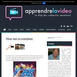 Filmer avec un smartphone - Apprendre la video