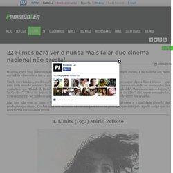 22 Filmes para ver e nunca mais falar que cinema nacional não presta!