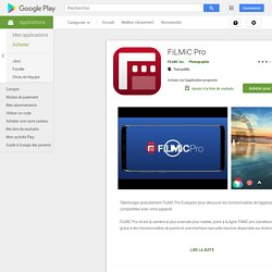 FiLMiC Pro – Applications sur GooglePlay