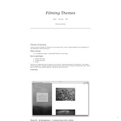 Filming Themes