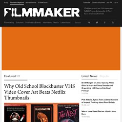 Filmmaker Magazine | The Magazine of Independent Film