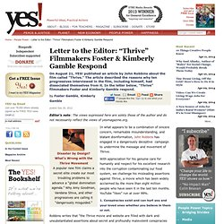 "Letter to the Editor: ""Thrive"" Filmmakers Foster & Kimberly Gamble Respond"