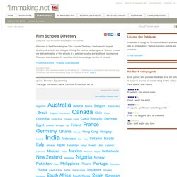 Film Schools Directory - the largest list of colleges and universities offering film courses, including best film schools in Los Angeles (LA), New York (NY), and London
