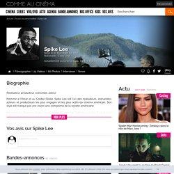 Spike Lee : Films - filmographie, Biographie, Photos