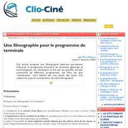 Une filmographie pour le programme ... - Clio-Ciné