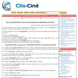 Des filmographies pour le programme de première (Histoire) - Clio-Ciné