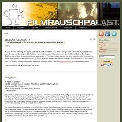 FilmRauschPalast - OpenAir-Saison 2015