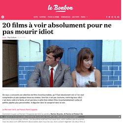 20 films à voir absolument pour ne pas mourir idiot