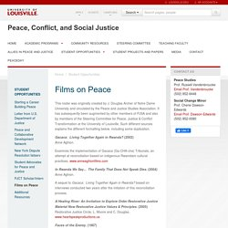 Films on Peace — Peace, Conflict, and Social Justice