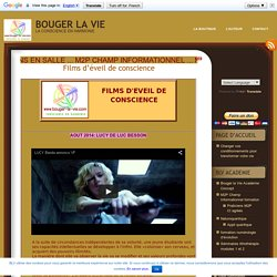 FILMS D'EVEIL DE CONSCIENCE