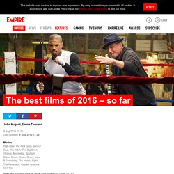 The best films of 2016 – so far, Feature