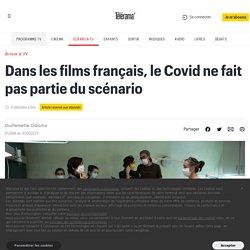 Dans les films français, le Covid ne fait pas partie du scénario