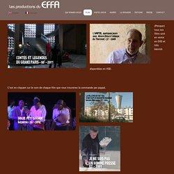 Les productions du EFFA