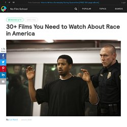 30+ Films You Need to Watch About Race in America