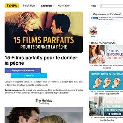 15Films parfaits pour tedonner lapêche