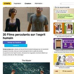 20Films percutants sur l'esprit humain