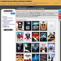 Gogo films: des tonnes de films gratuits en streaming !