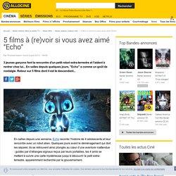 """5 films à (re)voir si vous avez aimé """"Echo"""" - News films Culture ciné"""