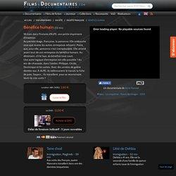 "Documentaire ""Bénéfice humain"" - FilmsDocumentaires.com"