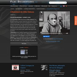 """Documentaire """"L'Abécédaire de Gilles Deleuze"""" - FilmsDocumentaires.com"""