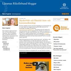 Mycket bild- och filmstöd i hem- och konsumentkunskap - Maria Hagblad