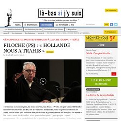 FILOCHE (PS) : « HOLLANDE NOUS A TRAHIS »