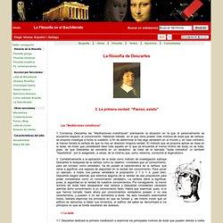 """Filosofía de Descartes. La primera verdad: """"Pienso, existo"""""""