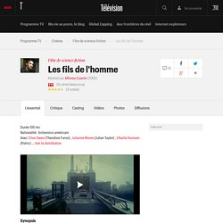 Les fils de l'homme (film 2005) - Film de science-fiction