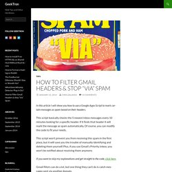 """How to Filter Gmail Headers & Stop """"Via"""" Spam"""