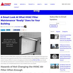 A Smart Look At What HVAC Filter Maintenance *Really* Does for Your Building