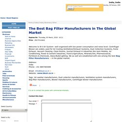 The Best Bag Filter Manufacturers in The Global Market - India, India