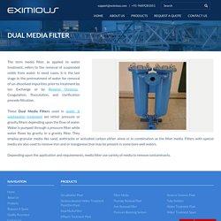 Dual Media Filter System