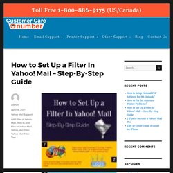 How to Set Up a Filter In Yahoo! Mail – Step-By-Step Guide – Number Customer Care
