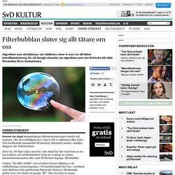 Filterbubblan sluter sig allt tätare om oss