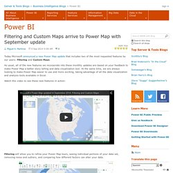 Filtering and Custom Maps arrive to Power Map with September update - PowerBI
