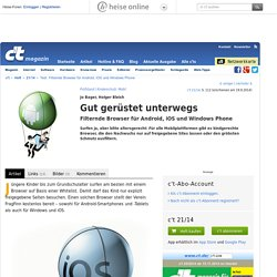 Test: Filternde Browser für Android, iOS und Windows Phone