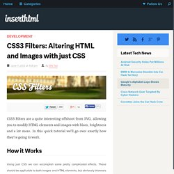 CSS3 Filters: Altering HTML and Images with just CSS