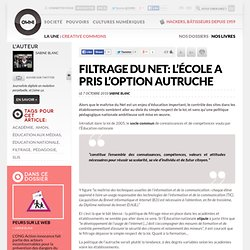 Filtrage du Net: l'école a pris l'option autruche » Article » OWNI, Digital Journalism
