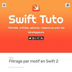 Filtrage par motif en Swift 2