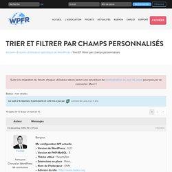 Trier ET filtrer par champs personnalisés - WPFR