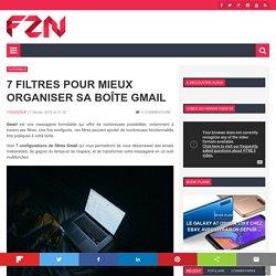 7 filtres pour mieux organiser sa boîte Gmail