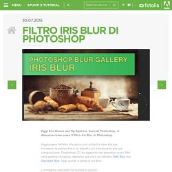 » Filtro Iris Blur di Photoshop