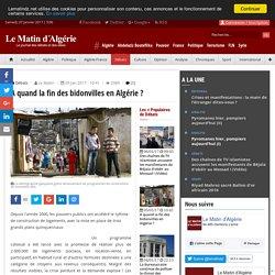 A quand la fin des bidonvilles en Algérie ?